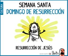 Semana Santa, domingo de Resurrección Spanish 1, How To Speak Spanish, Spanish Classroom, Teaching Spanish, Spanish Festivals, Easter Festival, Spanish Speaking Countries, Religion Catolica, Holy Week