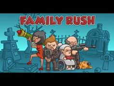 Family Rush In the battle against the monsters can prevail, if you combine the efforts of the family - YouTube