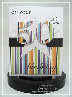 The Unhurried Life: Masculine 50th BD... change the colours and it can be a female card too (also great for any age)..
