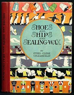 1928 ''Shoes and Ships and Sealing Wax'', illus. by Janet Laura Scott | eBay