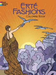Erte Fashions Coloring Book - I've colored every picture in this coloring book - twice!