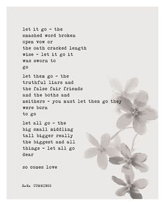 ee cummings: let go of everything that weighs you down. Love this!