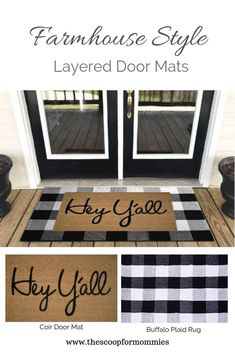 Layered Door Mats-Farmhouse Style – The Scoop for Mommies - - My favorite 10 Layered Door Mats! Take a look and tell me which ones are your favorites. These door mats can go with any farmhouse style decor or entryways! Country Farmhouse Decor, Farmhouse Style Decorating, Farmhouse Design, Porch Decorating, Farmhouse Door, Farmhouse Furniture, Outdoor Furniture, Outdoor Decor, Garage House