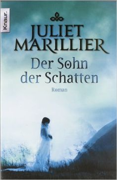 Der Sohn der Schatten: Roman (Knaur TB): Amazon.de: Juliet Marillier, Regina Winter: Bücher