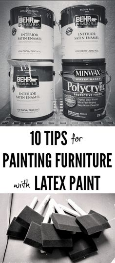 10 Tips for Painting Furniture with Latex Paint. This is a great guide for beginners...with clever tips for all mediums of paint!