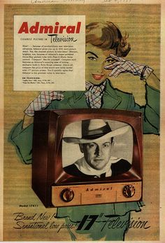"""1951 ad for Admiral Corporation's Television with the Dyna-Ray Tube: """"Admiral, Clearest Picture in Television"""" Old Advertisements, Retro Advertising, Retro Ads, Vintage Television, Television Set, Love Vintage, Vintage Photos, Tvs, Radios"""