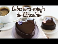 Cobertura Espejo de Chocolate - YouTube