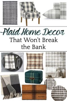 A shopping guide with some of the best resources for plaid home decor to cozy up a room for fall and winter on a budget. #plaidhomedecor #falldecor #affordabledecor #blesserhouse