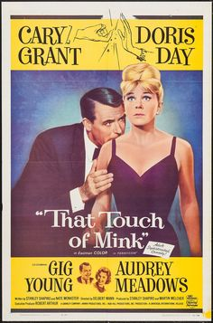 "That Touch of Mink (Universal International, 1962). One Sheet (27"" X 41""). Comedy. Starring Cary Grant, Doris Day, Gig Young, Audrey Meadows, John Astin, Mickey Mantle, Roger Maris, Yogi Berra, Laurie Mitchell, John Fiedler, Willard Sage, Alan Hewitt, Dick Sargent, Joey Faye, Suzanne Barton, Jan Burrell, Bette Woods, Art Passarella, and Cathie Merchant. Directed by Delbert Mann."