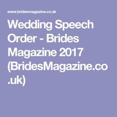 Wedding Speech Order - Brides Magazine 2017 (BridesMagazine.co.uk)