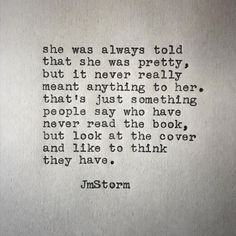 "5,380 Likes, 66 Comments - JmStorm (@jmstormquotes) on Instagram: ""Pretty. In My Head is available through Amazon. Link in bio. #jmstorm #jmstormquotes #inmyhead"""