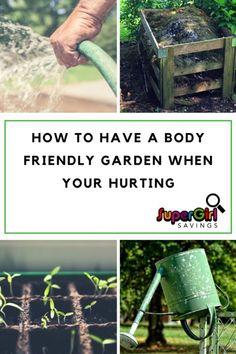 Here's How To Have A Body Friendly Garden When Your Hurting #gardening #gardeningtips #backpain #urbangardening
