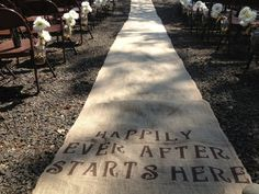 """burlap aisle runner for your wedding, hand stenciled """"happily after starts here"""""""