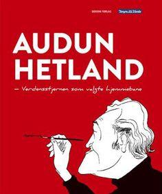 AUDUN HETLAND VERDENSSTJERNEN VALGTE HJE Norway, Contemporary Art, Memes, Artist, Poster, Kunst, Meme, Artists, Billboard