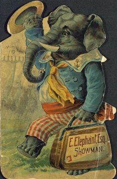 Vintage Elephant Advertising Fine Art Greeting Card beautiful quality giclee printed with deep rich color and sharp detail on velvety Crane Museo Card with matching envelope. Made in USA by Museum Outlets Vintage Ephemera, Vintage Books, Vintage Postcards, Vintage Images, Vintage Elephant, Elephant Love, Elephant Art, African Elephant, Circus Art