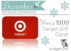 A Night Owl Sponsor Giveaway - $100 to Target!
