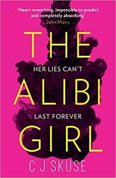 The Alibi Girl: A funny, twisty thriller that will keep you guessing from the bestselling author of SWEETPEA Books To Read, My Books, Forever Girl, American Psycho, Thriller Books, A Funny, Reading Lists, Bestselling Author, This Book