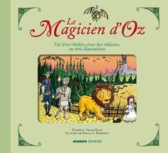 Increíble adaptación francesa de 'El Mago de Oz' en un libro-teatro 3D con escenarios pop-up en los que mover a los personajes: «Le Magicien d'Oz 3D. Un livre-théâtre avec des tableaux en trois dimensions: https://www.veniracuento.com/content/le-magicien-doz-3d