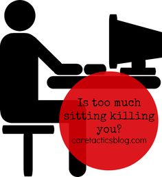 Sitting too much poses various health risks and shortens your life expectancy. Find out how to incorporate more standing into your day. http://caretacticsblog.com/sitting-killing-you/