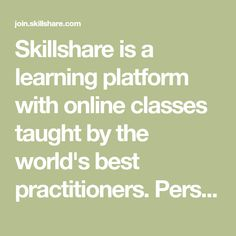 Skillshare is a learning community for the creator in all of us. Get inspired, join a class, and create something you'll love. Student Crafts, Education Information, Homeschool High School, Passion Project, Photography Classes, Documentary Photography, Creative Photos, Work From Home Jobs, Master Class