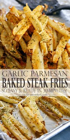 Garlic Parmesan Baked Steak Fries - so easy, ready in about 30 minutes. The perfect side dish to all your burgers, hot dogs & backyard BBQ fun. Delicious!