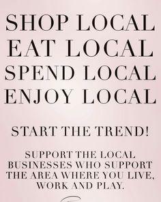 Shop Local. Eat Local. Enjoy Local!