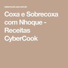 Coxa e Sobrecoxa com Nhoque - Receitas CyberCook