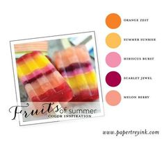 Fruits-of-Summer-6: Orange Zest, Summer Sun, Hib Burst, Scarlet Jewel, Melon Berry
