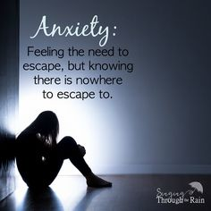 Anxiety is the need to escape #AnxietyTests #AnxietyDisorderTreatments