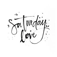 ...just love our saturdays.:)