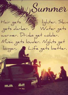 Life will always be best during summer time!summer come back soon! Summer Of Love, Summer Days, Summer Fun, Summer Time, Summer Beach, The Words, Quotes To Live By, Me Quotes, Surf