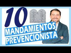 Los 10 MANDAMIENTOS de un Prevencionista - YouTube