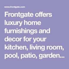 Frontgate offers luxury home furnishings and decor for your kitchen, living room, pool, patio, garden, entry way, dining room, and recreation room. Website Services, Luxury Penthouse, Cool Glasses, Indoor Outdoor Furniture, Luxury Pools, Garden Shop, Animal Pillows, Ballard Designs, Luxury Home Decor