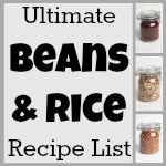 The Ultimate Beans & Rice Recipe List - ultimate list of frugal dinners with beans and rice