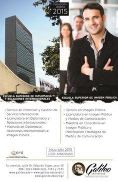 Escuela Superior de Diplomacia y Relaciones Internacionales e Imagen Pública.  Ciclo Americano 2015. Inscripciones Abiertas. Para mayor información: (502) 2423-8000 Exts. 7341 y 7343 UNIVERSIDAD GALILEO GUATEMALA