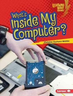 What's Inside My Computer?