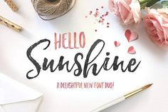 Ad: A hand brushed script font with a bouncy baseline, paired with a complimentary marker font. Hello Sunshine Font Duo by Nicky Laatz on @creativemarket $18