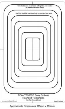 PCA EASY EMBOSSING TEMPLATE 3103E - ROUNDED RECTANGLES  PCA Easy Embossing Template Rounded Rectangles. Using PCA small ball tool to emboss simply place the parchment over the templates and follow the frame lines. PCA recommend lubricating the parchment with a tumble dryer sheet before embossing.