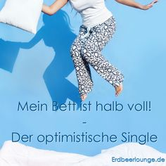 Optimistischer Single