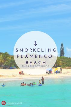 Snorkeling in Flamenco Beach on the Island of Culebra in Puerto Rico - one of the 10 most beautiful beaches in the world!
