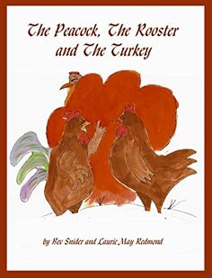 The Peacock, The Rooster and The Turkey (The Peacock and The Rooster Book Peacock, Rooster, Turkey, Amazon, Books, Amazons, Libros, Turkey Country, Riding Habit