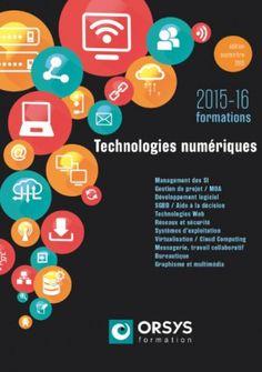 L'avis d'expert :  Tendances Nouvelles Technologies Numériques A lire sur le blog#Informatiqued'#Orsys: http://blogs.orsys.fr/informatique/index.php/2015/10/tendances-nouvelles-technologies-numeriques-2015-2016/