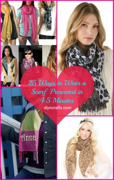Fashion DIY – 25 Ways to Wear a Scarf Presented in 4.5 Minutes!