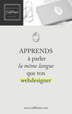Lexique récapitulatif des termes les plus utilisés par ton webdesigner. Apprends à mettre des mots sur tes besoins et à lui parler comme une pro ! webdesign, webdesigner, wordpress, branding via @calliframe