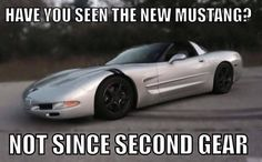 Have you seen the new Mustang? #meme #Corvette