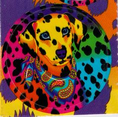 Lisa Frank, everybody. this was my favorite!