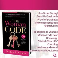 """Pre-Order Today! Send Us Email with  Proof of purchase:  Thewomancodebook @gmail.com  Be eligible to win free  Woman Code Gear  & Jewelry.   """"Unlock Your Life""""  Coaching sessions and more! thewomancodebook.com"""
