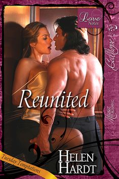 Reunited Helen Hardt Romance Novels Romance Novel Covers History Books Archive