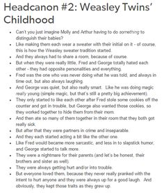 Fred and George. So true! They never pranked someone to hurt them, just to have fun