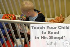A recent study has established (again) that you can't teach babies to read with those programs you find in the store and on TV.  But you CAN teach your baby to read in his sleep. Well, sort of.  Read on to find out how the extraordinary process of real literacy development starts in very ordinary ways!